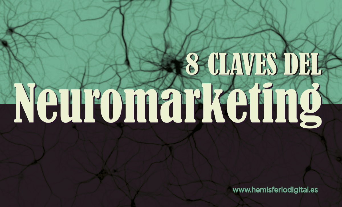 8 claves del neuromarketing