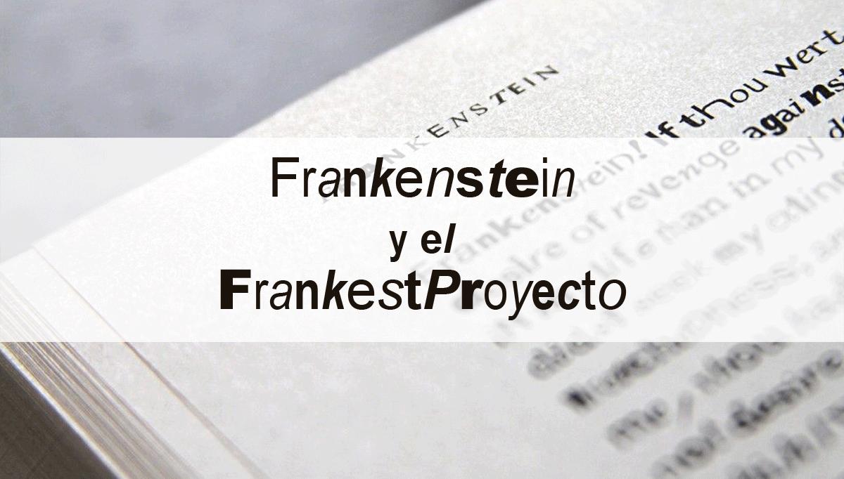 Frankenstein-FrankestProyecto